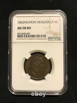 VENEZUELA 1 Centavo Of Bolivar MONAGUERO, 1862 (HEATON VENEZUELA) NGC AU58 BN