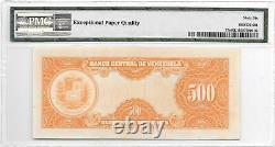 VENEZUELA 500 BOLIVARES 08/17/1971 C6/ GEM UNCIRCULATED 66 EPQ TOP PICK 37c